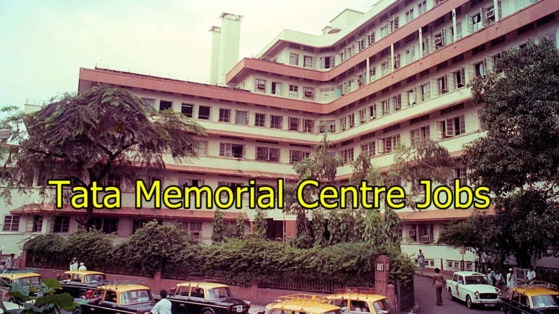 Tata Memorial Centre Jobs