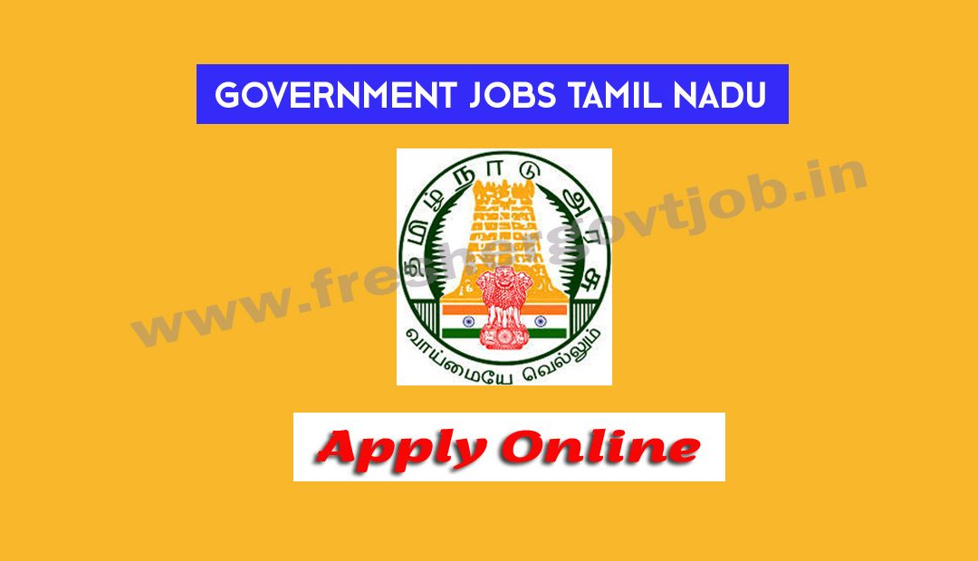 Government Jobs in Tamil Nadu