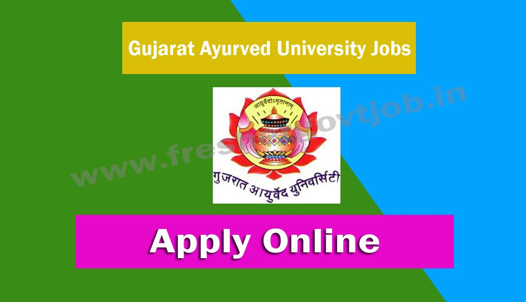 Gujarat Ayurved University Jobs