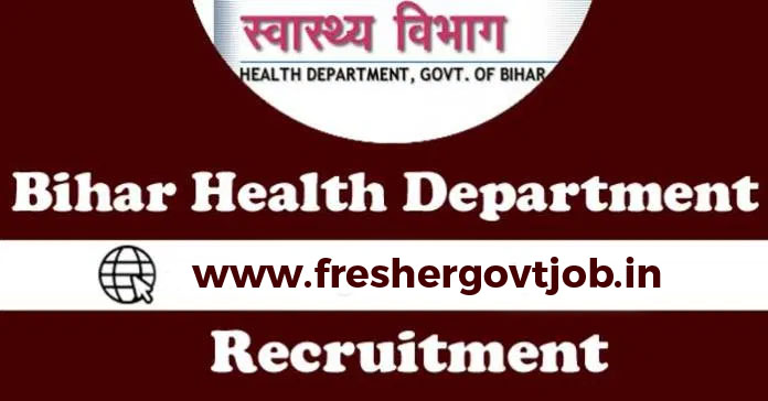 Health Department, Bihar Jobs 2020