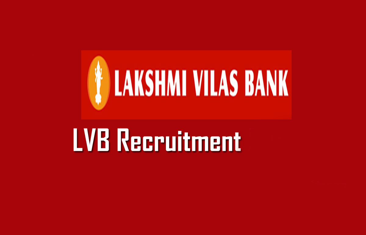 Lakshmi Vilas Bank Recruitment 2020
