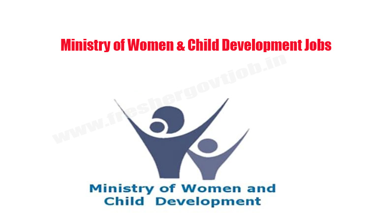 Ministry of Women & Child Development Jobs