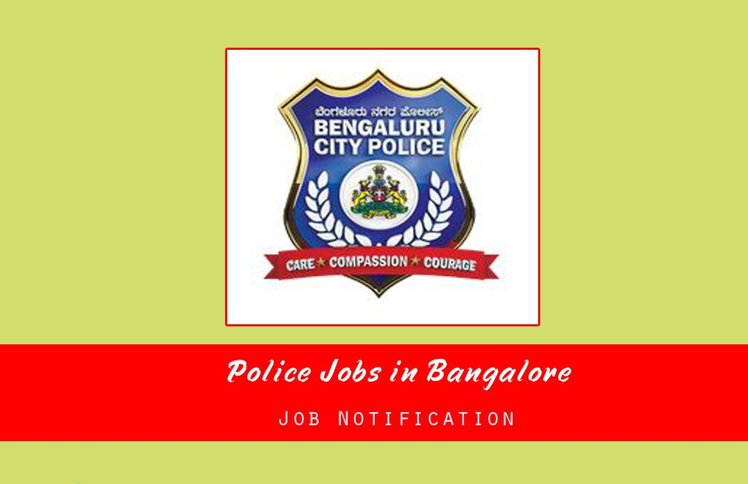 Police Jobs in Bangalore
