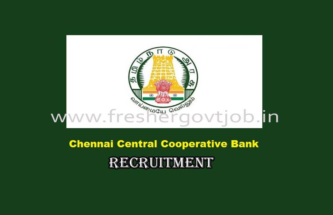 Chennai District Central Cooperative Bank Jobs