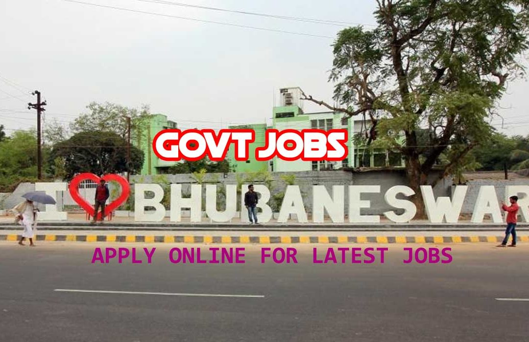 Govt Jobs in Bhubaneswar