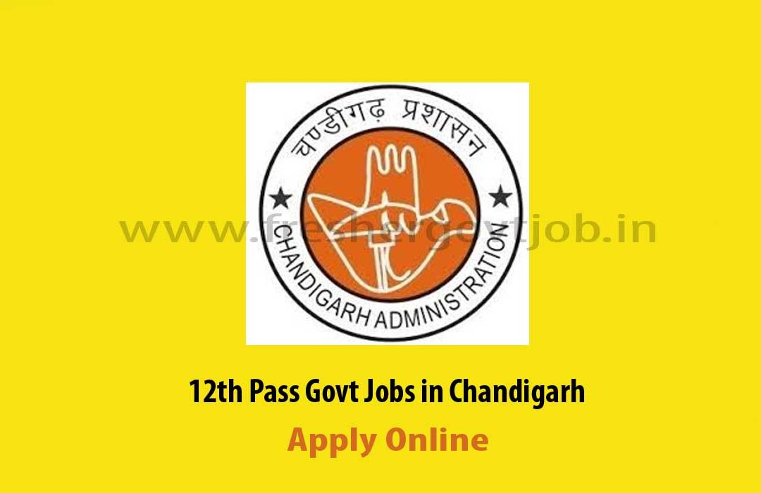 12th Pass Govt Jobs Chandigarh