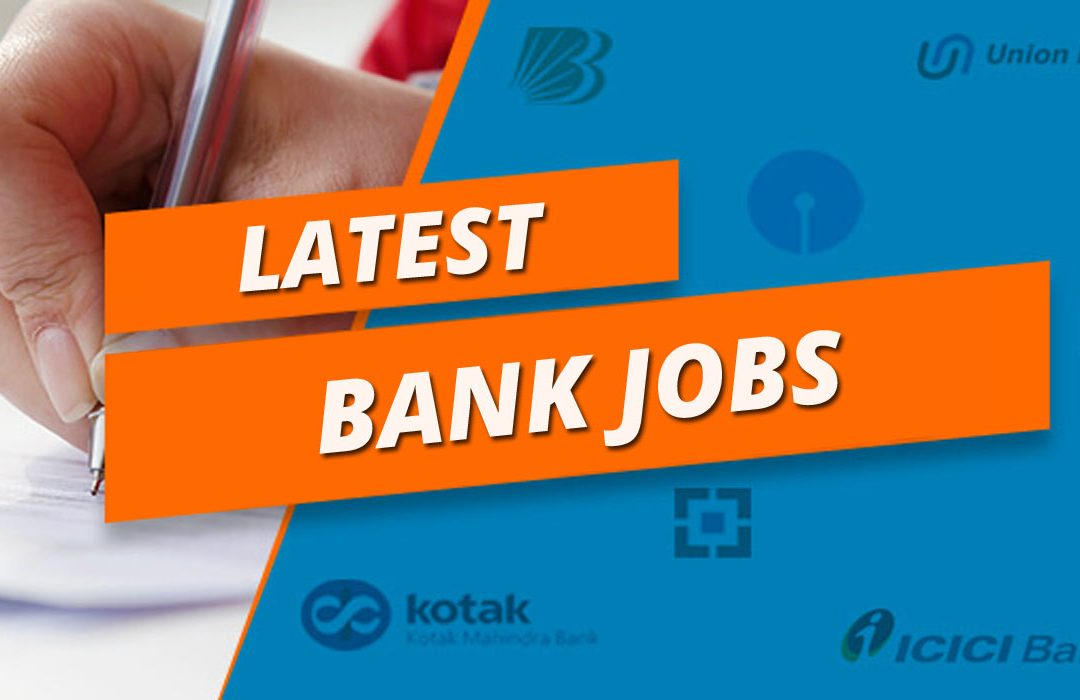 Latest Bank Jobs