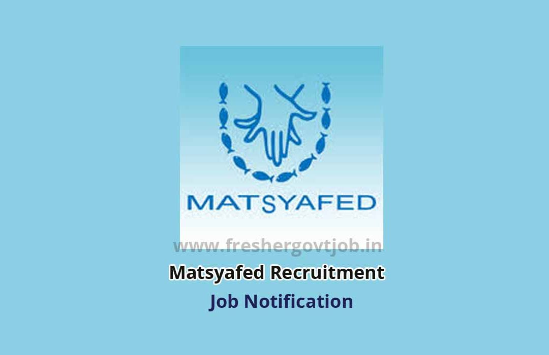 Matsyafed Recruitment