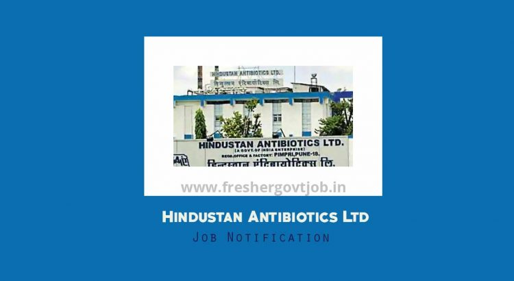 Hindustan Antibiotics Ltd Recruitment
