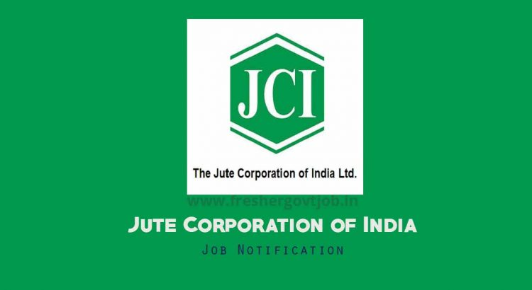 Jute Corporation of India Recruitment