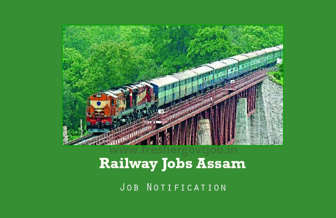 Railway Jobs Assam