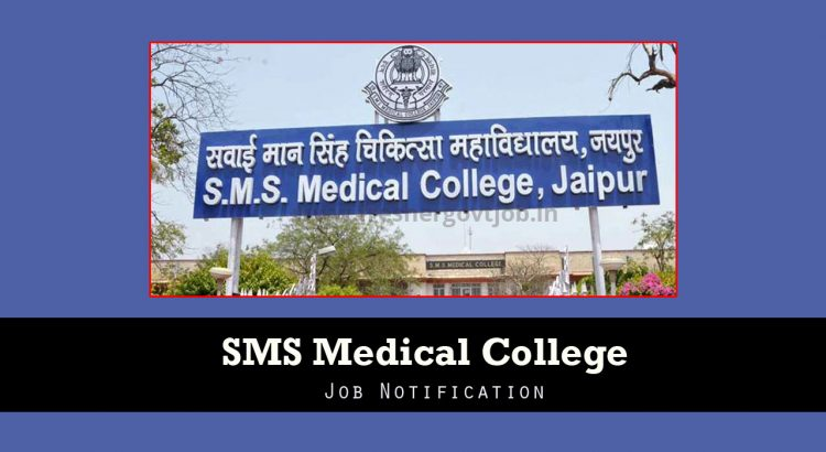 SMS Medical College Recruitment