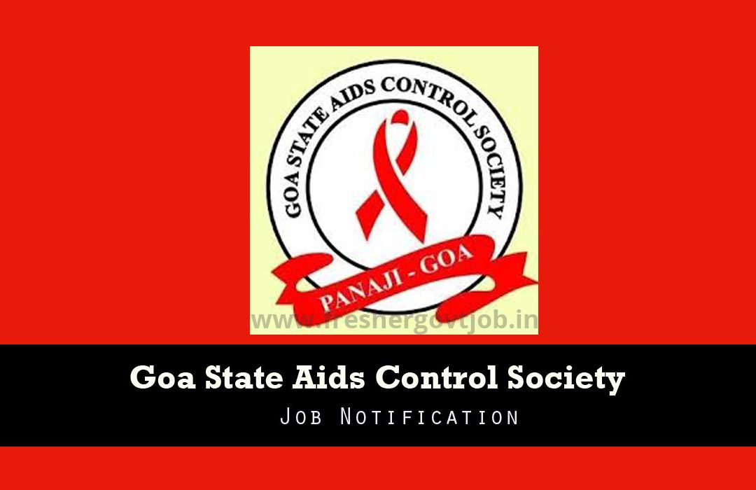 Goa State Aids Control Society Jobs