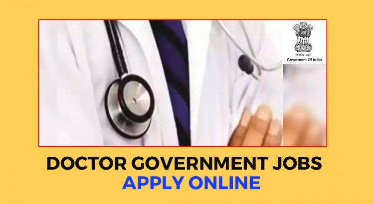 Government Doctors Jobs