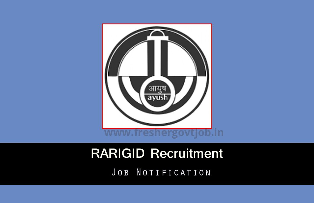 RARIGID Recruitment