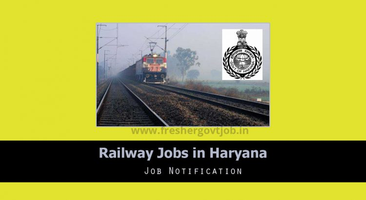 Railway Jobs in Haryana