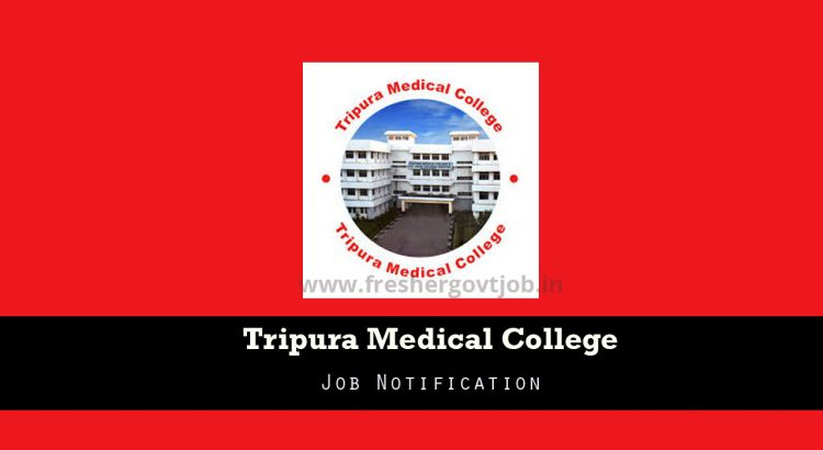 Tripura Medical College Recruitment