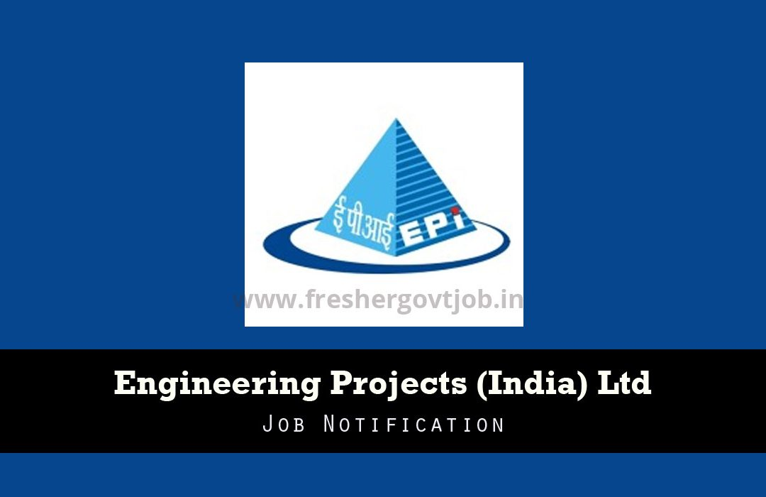 Engineering Projects India Ltd Recruitment