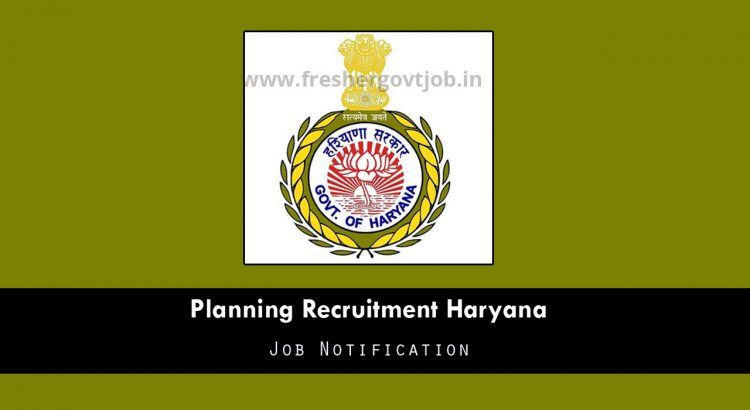 Planning Recruitment Haryana