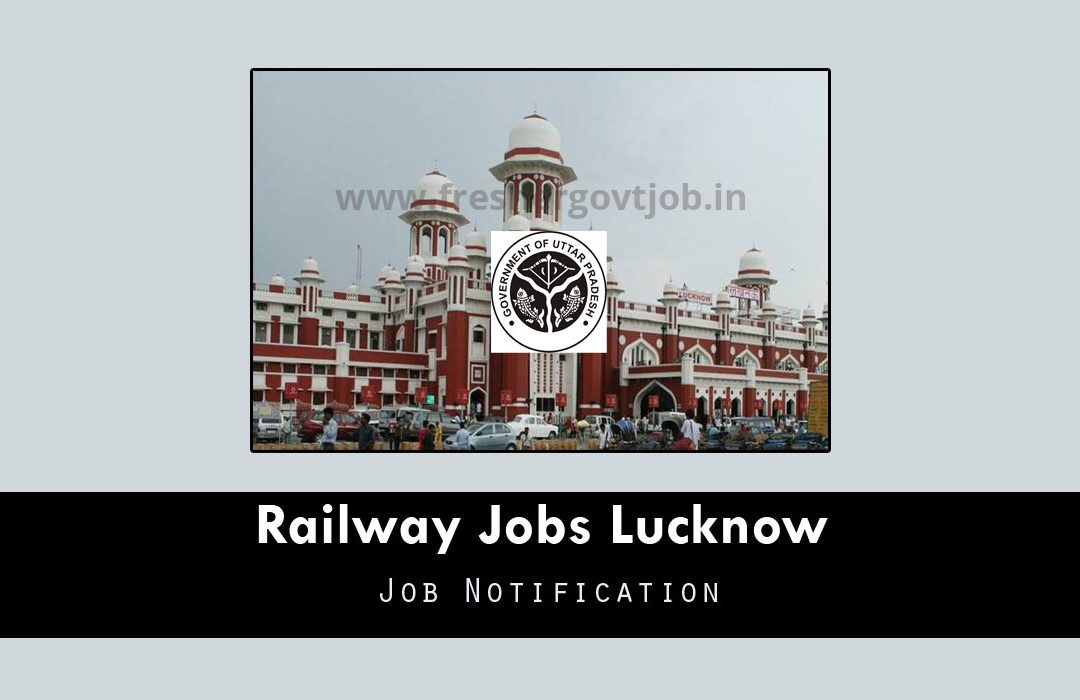 Railway Jobs Lucknow